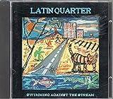 Songtexte von Latin Quarter - Swimming Against the Stream