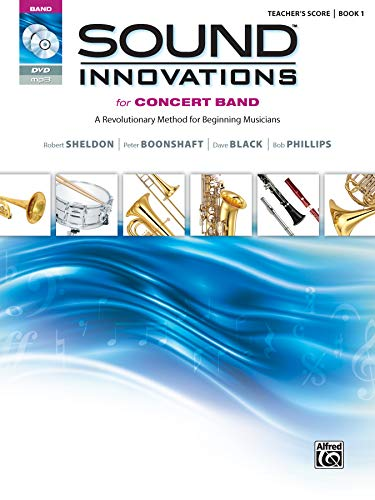 Compare Textbook Prices for Sound Innovations for Concert Band, Bk 1: A Revolutionary Method for Beginning Musicians Conductor's Score, Score, CD & DVD Teachers Guide Edition ISBN 0038081382944 by Sheldon, Robert,Boonshaft, Peter,Black, Dave,Phillips, Bob