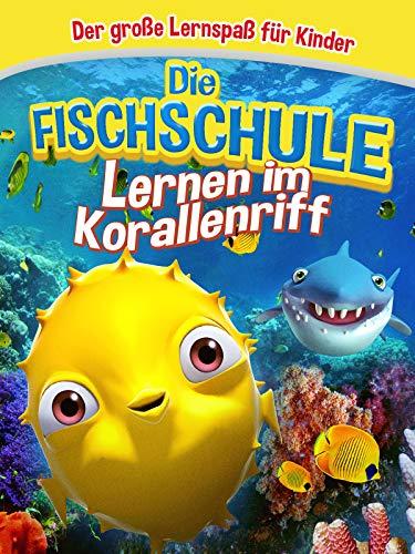 Die Fischschule - Lernen im Korallenriff