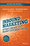 Inbound Marketing, Revised and Updated: Attract, Engage, and Delight Customers Online