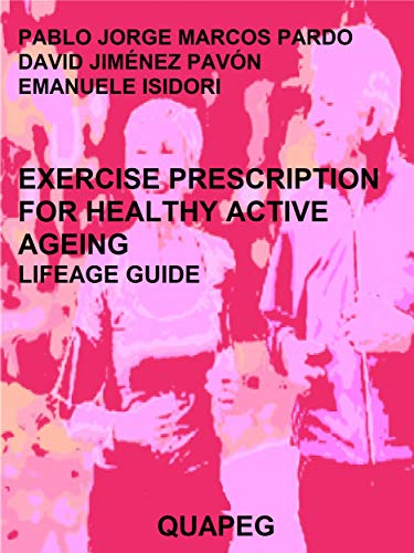 Exercise prescription for healthy active ageing (English Edition)