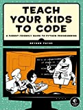 Best Python Book - Teach Your Kids to Code: A Parent-Friendly Guide Review