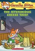 The Mysterious Cheese Thief. (Geronimo Stilton)
