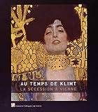 Au temps de Klimt - La Sécession à Vienne