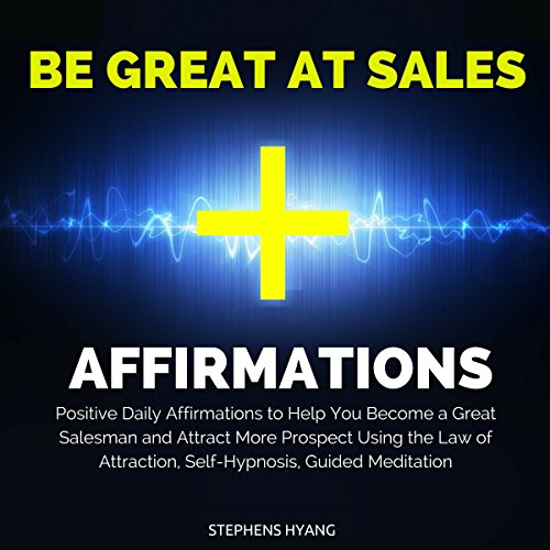 Be Great at Sales Affirmations audiobook cover art
