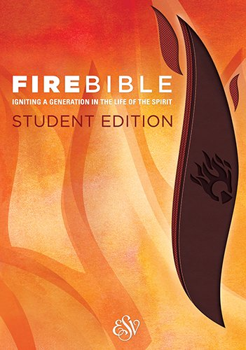 Compare Textbook Prices for Fire Bible: English Standard Version, Brass Brown / Chestnut: Igniting a Generation in the Life of the Spirit Student Edition ISBN 9781619706903 by Hendrickson Bibles