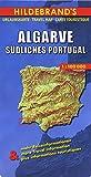 Hildebrand's Urlaubskarten, Nr.6, Algarve, Südportugal: Verzeichnis der Orte und Sehenswürdigkeiten, Entfernungstabelle. Übersichtskarte Südliches ... beliebtesten Sehenswürdigkeiten (Europe S.)