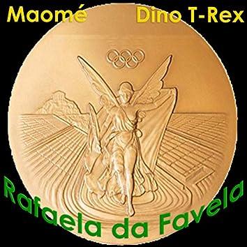 Rafaela da Favela (feat. Dino T-Rex)