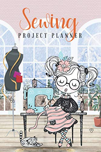 Sewing Project Planner: A Basic Log book Journal to Keep Track & Record The Patterns You Have Sewn, Gifts For Tailors, Seamstress, 110 Pages (53 Projects), 6x9 Inches