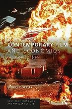 Contemporary Film and Economics: Lights! Camera! Econ! (Routledge Economics and Popular Culture Series)