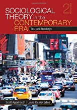 Sociological Theory in the Contemporary Era: Text and Readings