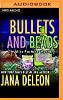 Bullets and Beads (Miss Fortune Mysteries)