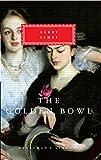 The Golden Bowl (Everyman's Library Classics)