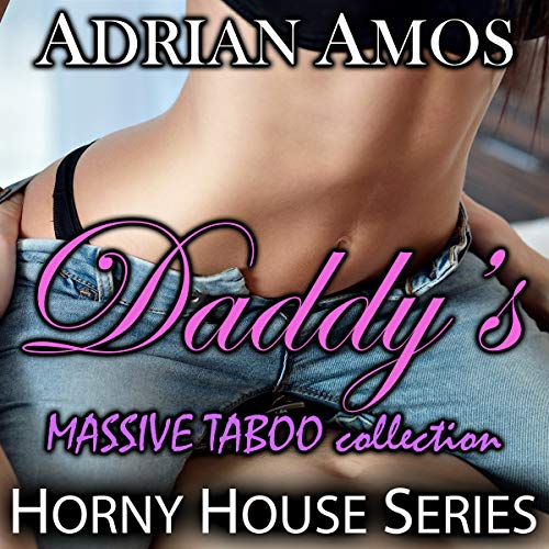 Daddy's Massive Taboo Collection audiobook cover art