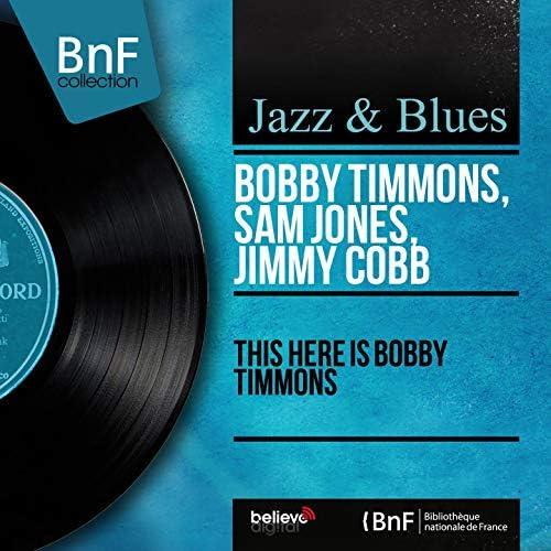 Bobby Timmons, Sam Jones, Jimmy Cobb
