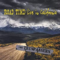 Road Time: Live in California
