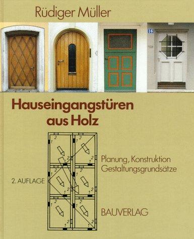 Hauseingangstüren aus Holz. Planung, Konstruktion, Gestaltungsgrundsätze