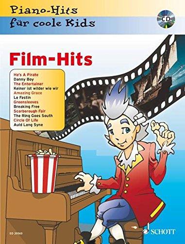 Film-Hits: Piano-Hits für coole Kids. Klavier. Ausgabe mit CD.