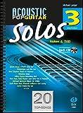 Acoustic Pop Guitar Solos 3: Noten & TAB mit CD (easy/medium)