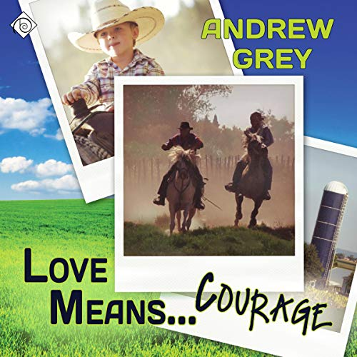 Love Means...Courage  By  cover art