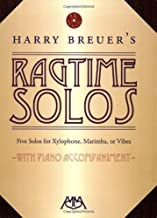 Harry Breuer's Ragtime Solos: 5 Solos for Xylophone, Marimba or Vibes