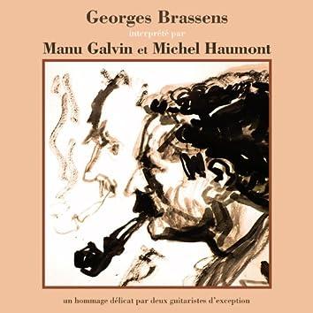 Georges Brassens interprété par Manu Galvin et Michel Haumont (Un hommage délicat par deux guitaristes d'exception)