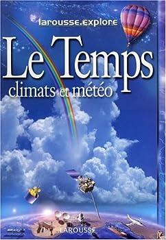 Board book Le Temps, Les Climats et la Météo [French] Book
