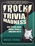 Rock Trivia Madness: 60s to 90s Rock Music Trivia & Amazing Facts