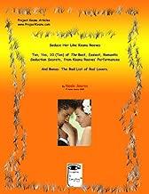 Seduce Her Like Keanu Reeves (3 Articles: Seduce, 10 Seduction Secrets, List of Bad Lovers) (English Edition)