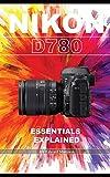 Nikon D780: Essentials Explained