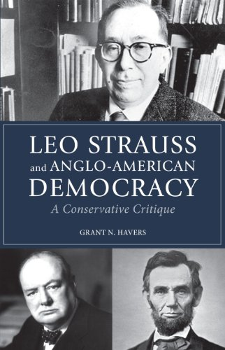 Leo Strauss and Anglo-American Democracy: A Conservative Critique (English Edition)