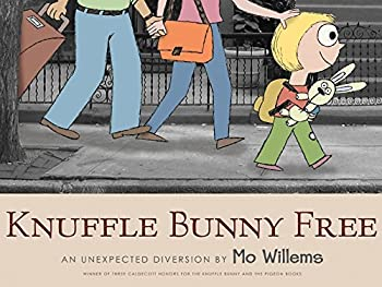 Knuffle Bunny Free  Un Unexpected Diversion  Knuffle Bunny Series  by Mo Willems  2010-09-28