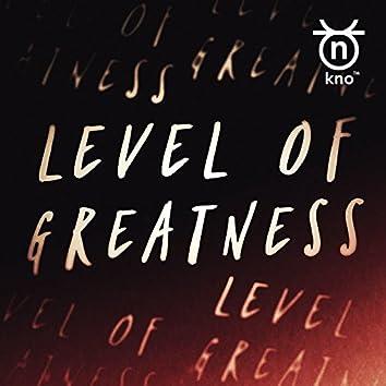Level of Greatness (Radio Edit)
