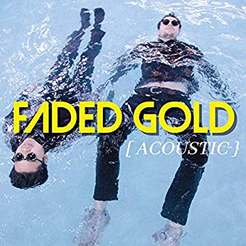 Faded Gold (Acoustic)