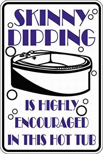 JINJIANG GSJANK Skinny Dipping Encouraged Hot Tub Retro Collectible Tin Signs for Home Office Bar Restaurant Man Cave Or Garage12 x 8 inch