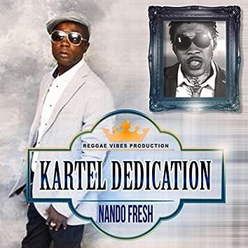 Kartel Dedication - Single