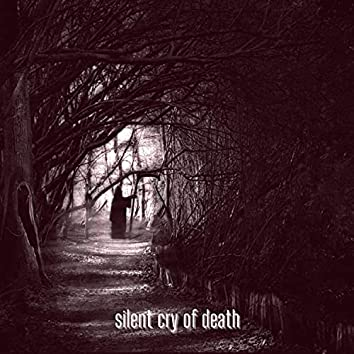 Silent Cry of Death