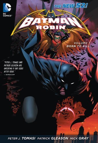 Batman and Robin Vol. 1: Born to Kill (The New 52) by Tomasi, Peter J. (2013) Paperback