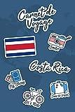 Carnet de Voyage Costa Rica: Journal de Voyage | 106 pages, 15,24 cm x 22,86 cm | Pour vous accompagner durant votre séjour