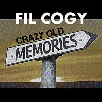 Crazy Old Memories