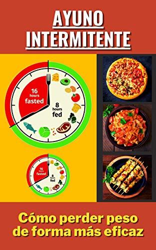 Ayuno intermitente: Cómo perder peso de forma más eficaz