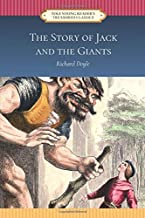The Story of Jack and the Giants (Tole Young Reader's Treasured Classics): (Illustrated)