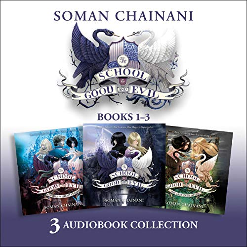 『The School for Good and Evil Audio Collection: The School Years (Books 1-3)』のカバーアート