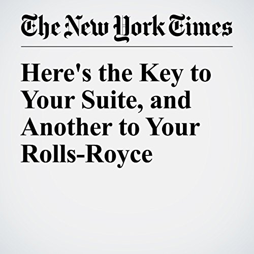 Here's the Key to Your Suite, and Another to Your Rolls-Royce audiobook cover art