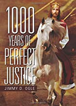 1000 Years of Perfect Justice