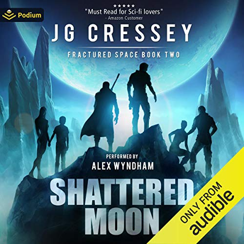Shattered Moon Audiobook By J.G. Cressey cover art