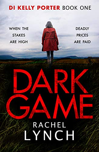 Dark Game (Detective Kelly Porter Book 1)
