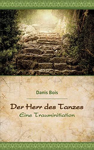 Der Herr Des Tanzes (German Edition)