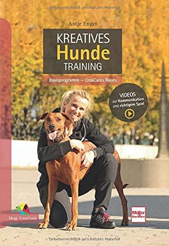 Kreatives Hundetraining: Basisprogramm - CreaCanis Roots