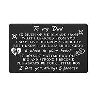 お父さん 刻印入り財布カード 父の日 息子からの誕生日ギフトカード I'll Always Be Your Little Boy, Son to Dad I Love You, 父の日 息子から父の日 私の父の日 So Much of Me is Made、クリスマスプレゼント